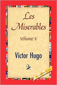 Les Miserables - Victor Hugo, Created by 1st World Publishing