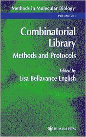 Combinatorial Library: Methods and Protocols - Lisa B. English (Editor)