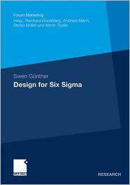 Design for Six Sigma: Konzeption und Operationalisierung von alternativen Problemlösungszyklen auf Basis evolutionärer Algorithmen - Swen Gunther