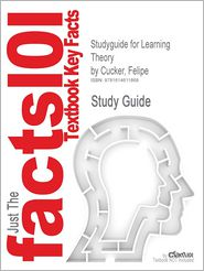 Studyguide for Learning Theory by Cucker, Felipe, ISBN 9780521865593 - Cram101 Textbook Reviews