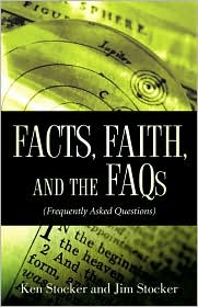 Facts, Faith, And The Faqs - Ken Stocker, Jim Stocker