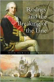 Rodney and the Breaking of the Line - Peter Trew