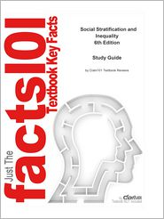 e-Study Guide for: Social Stratification and Inequality by Kerbo, ISBN 9780072997699 - Cram101 Textbook Reviews