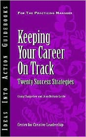 Keeping Your Career On Track - Craig Chappelow, Jean Brittain Leslie