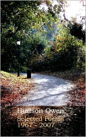 Selected Poems 1967 - 2007 - Hudson Owen