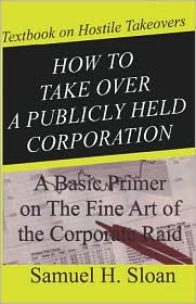 How To Take Over A Publicly Held Corporation - Samuel H. Sloan