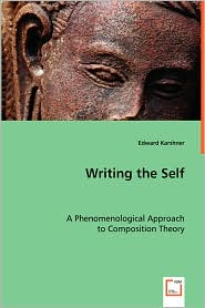 Writing The Self - Edward Karshner