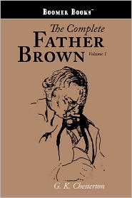 The Complete Father Brown Volume 1 - G.K. Chesterton