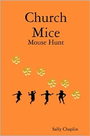 Church Mice 1 Mouse Hunt - Sally Chaplin