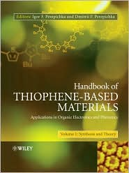 Handbook of Thiophene-Based Materials: Applications in Organic Electronics and Photonics, 2 Volume Set