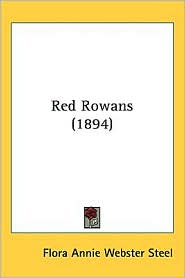 Red Rowans (1894) - Flora Annie Webster Steel