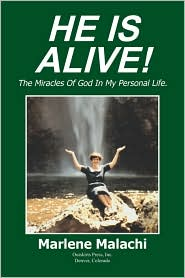He Is Alive! - Marlene Malachi