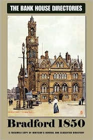 Bank House Directory Of Bradford 1850