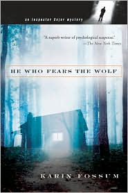 He Who Fears the Wolf (Inspector Sejer Series #3) - Karin Fossum, Felicity David (Translator)