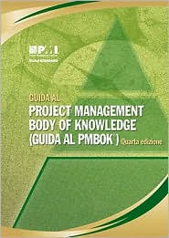 Guida Al Project Management Body of Knowledge: (Guida Al PMBOK) - Manufactured by Project Management Institute