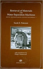 Retrieval of Materials with Water Separation Machines - Sarah E. Peterson, Contribution by Philip P. Betancourt
