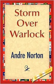 Storm Over Warlock (Forerunner Series #1) - Andre Norton