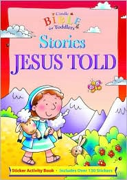 Stories Jesus Told [With Over 130 Stickers] - Juliet David, Helen Prole (Illustrator)