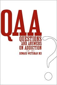 Questions And Answers On Addiction - Howard Wetsman