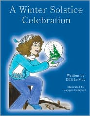 A Winter Solstice Celebration - Didi Lemay