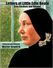 Letters Of Little Edie Beale - Walter Newkirk