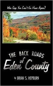 The Back Roads Of Eden County - Brian Hepburn