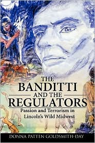 The Banditti And The Regulators - Donna Patten Goldsmith-Day