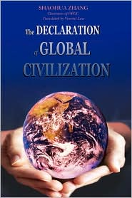 Declaration of Global Civilization - Shaohua Zhang, With Vincent Law