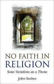 No Faith In Religion - John Saxbee