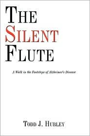 The Silent Flute - Todd J. Hubley
