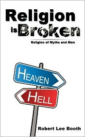 Religion Is Broken - Robert Lee Booth