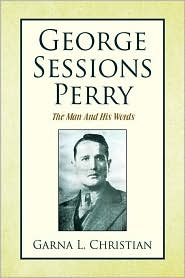 George Sessions Perry - Garna L. Christian