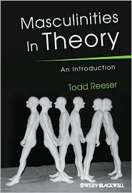 Masculinities in Theory: An Introduction