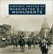 Historic Photos of Washington D. C. Monuments - Tracey Gold Bennett