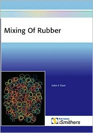 Mixing Of Rubber - John M Funt