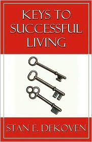 Keys To Successful Living - Stan Dekoven