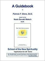 The New Revelations - Guidebook - Patricia Glenn, Helene Camp (Editor), Neale Donald Walsch