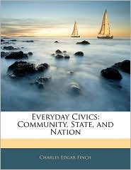 Everyday Civics: Community, State, and Nation