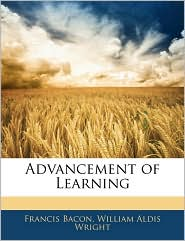 Advancement Of Learning - Francis Bacon, William Aldis Wright