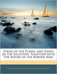Poems Of The Plains, And Songs Of The Solitudes - Thomas Brower Peacock, Thomas Danly Suple