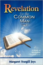 Revelation For The Common Man - Margaret Sturgill Jeys