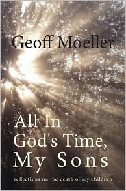 All In God's Time, My Sons - Geoff Moeller, Noted by D. O'Brien Michael