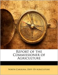 Report of the Commissioner of Agriculture