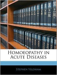 Homoeopathy in Acute Diseases