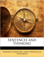 Sentences And Thinking - Norman Foerster