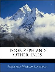 Poor Zeph And Other Tales - Frederick William Robinson
