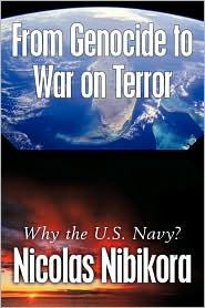 From Genocide to War on Terror: Why the U.S. Navy?