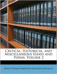 Critical, Historical, and Miscellaneous Essays and Poems, Volume 2