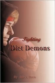 Fighting Diet Demons - Sue A. Davis