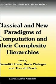 Classical & New Paradigms of Computation & their Complexity Hierarchies: Papers of the conference